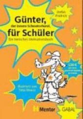 Günter, der innere Schweinehund, für Schüler: ein tierisches Motivationsbuch