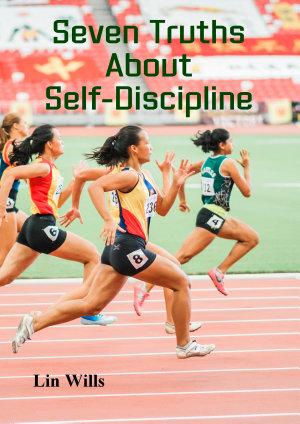 Seven Truths About Self Discipline PDF