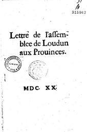 Lettre de l'assemblee de Loudun aux Prouinces