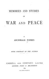 Memories and Studies of War and Peace: Volume 1