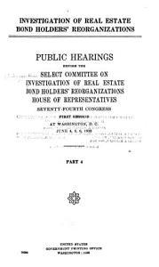 Investigation of Real Estate Bondholders  Reorganizations PDF