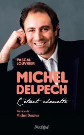 Michel Delpech - C'était chouette