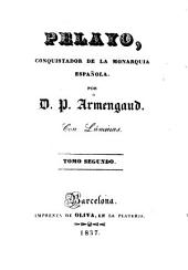 Pelayo, conquistador de la monarquía española
