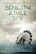 Download Beneath a Pale Sky Book
