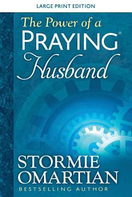 The Power of a Praying   Husband Large Print
