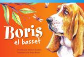 Boris el basset (Boris the Basset)