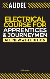 Audel Electrical Course for Apprentices and Journeymen: Edition 4