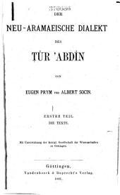 Der neu-aramaeische dialekt des Tûr Ȧbdín: Bände 1-2