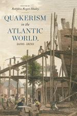 Quakerism in the Atlantic World, 1690–1830