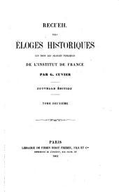 Recueil des éloges historiques lus dans les séances publiques de l'Institut de France: Volumes1à3