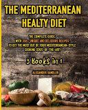 The Mediterranean Healthy Diet