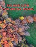 Island Life Coloring Book