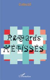 Regards Métissés