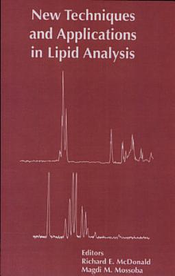 New Techniques and Applications in Lipid Analysis