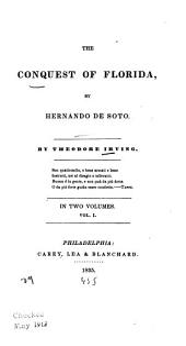 The Conquest of Florida: By Hernando de Soto, Volume 1
