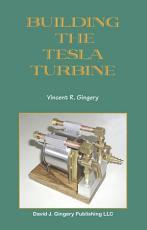 Building the Tesla Turbine