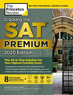 Cracking the SAT Premium Edition with 8 Practice Tests  2020 Book