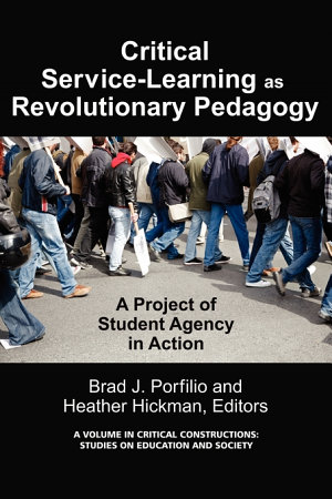 Critical Service learning as Revolutionary Pedagogy