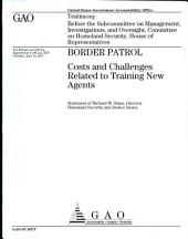 Border Patrol: Costs and Challenges Related to training new Agents