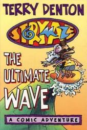 Storymaze 1: The Ultimate Wave: The Ultimate Wave