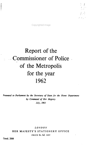 Report of the Commissioner of Police of the Metropolis for the Year
