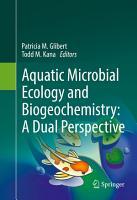 Aquatic Microbial Ecology and Biogeochemistry  A Dual Perspective PDF