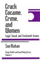 Crack Cocaine  Crime  and Women PDF