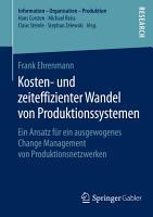 Kosten  und zeiteffizienter Wandel von Produktionssystemen PDF