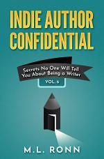 Indie Author Confidential Vol. 6