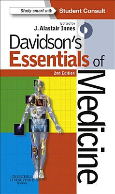 Davidson s Essentials of Medicine E Book