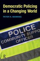 Democratic Policing in a Changing World PDF