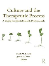 Culture and the Therapeutic Process PDF