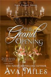 The Grand Opening: (Dare Valley: Book 3)