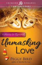 Unmasking Love: A Holiday for Romance