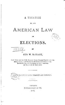 A Treatise on the American Law of Elections PDF