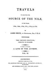 Travels to Discover the Source of the Nile: In the Years 1768, 1769, 1770, 1771, 1772, & 1773