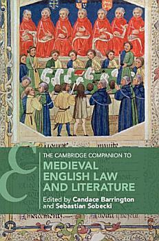The Cambridge Companion to Medieval English Law and Literature PDF