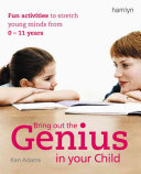 Bring Out the Genius in Your Child PDF