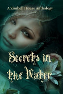 Secrets in the Water