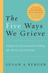 The Five Ways We Grieve Book PDF