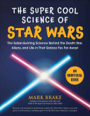 The Super Cool Science of Star Wars PDF