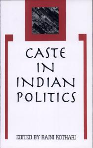 Caste in Indian Politics