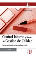 Control Interno y Sistema de Gesti  n de Calidad  Gu  a para su implementaci  n en empresas p  blicas y privadas 2a Edici  n PDF