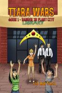 Tiara Wars: Book 1