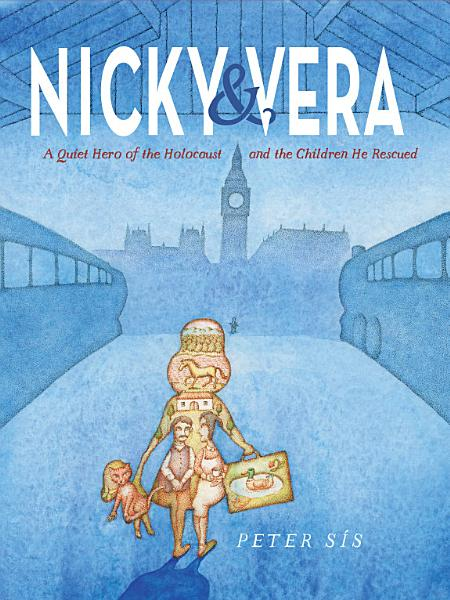 Download Nicky   Vera  A Quiet Hero of the Holocaust and the Children He Rescued Book