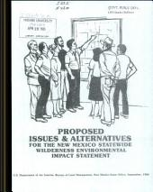 Proposed Issues & Alternatives for the New Mexico Statewide Wilderness Environmental Impact Statement