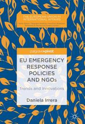 EU Emergency Response Policies and NGOs: Trends and Innovations