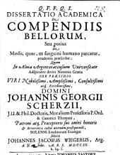 Dissertatio academica de compendiis bellorum seu potius de modis, quos, ut sanguini humano parcatur, prudentia praescribit