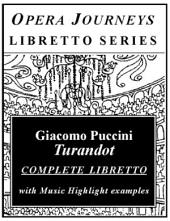 Puccini's Turandot: Opera Journeys Libretto Series