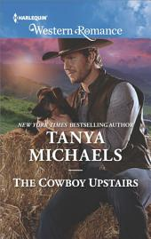 The Cowboy Upstairs